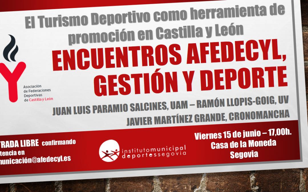 El Turismo Deportivo como herramienta de promoción en Castilla y León a debate, en el II Encuentro Afedecyl: Deporte y Gestión