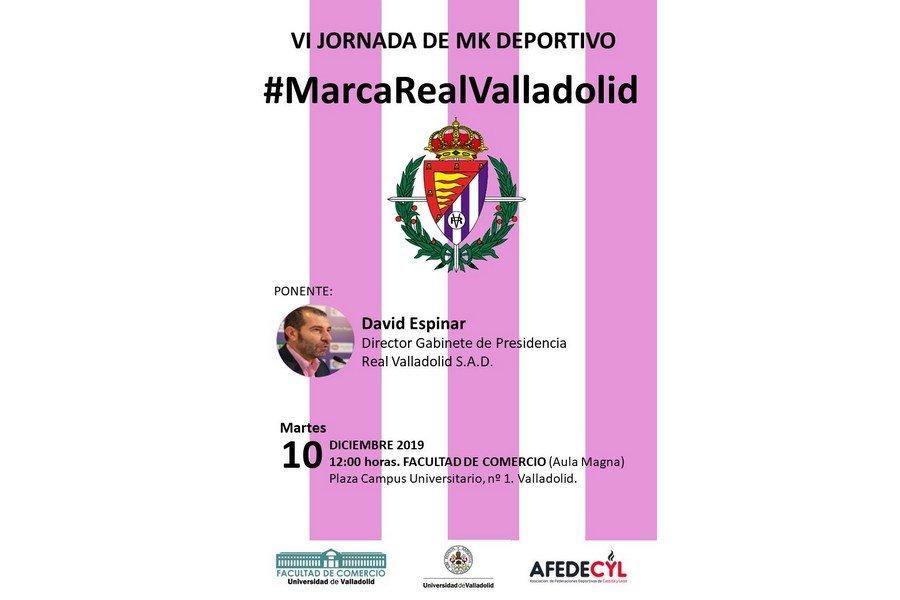 La marca Real Valladolid, protagonista, en la VI Jornadas de Marketing Deportivo de la Facultad de Comercio