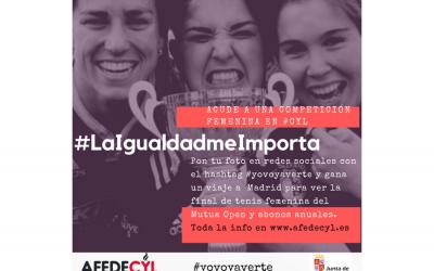 Afedecyl  inicia la campaña 'La Igualdad me Importa' que reta a los castellanoleoneses a acudir a las competiciones deportivas femeninas en #CyL